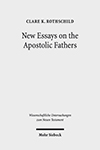New Essays on the Apostolic Fathers