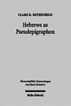 Hebrews as Pseudepigraphon
