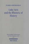 Luke-Acts and the Rhetoric of History