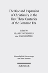 The Rise and Expansion of Christianity