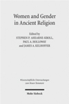 Women and Gender in Ancient Religions